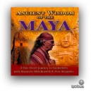 Ancient Wisdom of the Maya